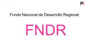 ADJUDICACIÓN DEL FONDO NACIONAL DE DESARROLLO REGIONAL SOCIAL